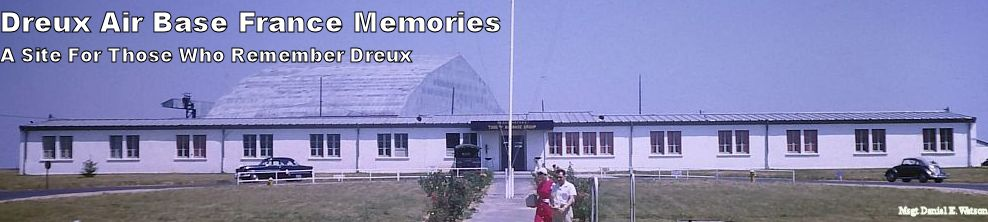 Dreux Air Base France Memories